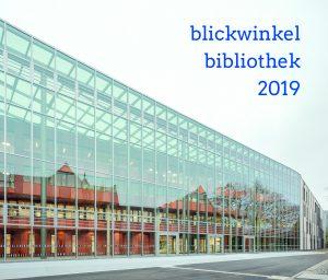 Deckblatt Blickwinkel Bibliothek 2019